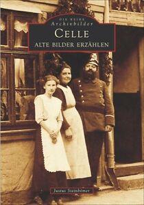 CELLE-Alte-Bilder-erzaehlen-Niedersachsen-Stadt-Geschichte-Bildband-Fotos-Buch-AK