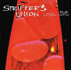 Strippers Union (Local 518) by Stripper's Union (CD, Jun-2005, Universal Distribution)