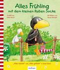 Alles Frühling mit dem kleinen Raben Socke von Nele Moost (2014, Gebundene Ausgabe)