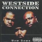 Bow Down 0049925058321 by Westside Connection CD