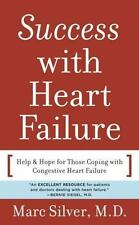 Success with Heart Failure (mass mkt ed): Help and Hope for Those with