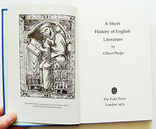 A SHORT HISTORY OF ENGLISH LITERATURE Gilbert Phelps Folio Society 1979 FS VGC
