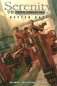 Serenity-Volume-2-Better-Days-Brett-Matthews-Very-Good-Book