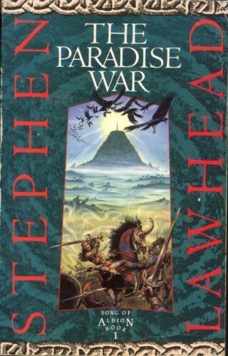 The Paradise War (Song of Albion)-Stephen Lawhead