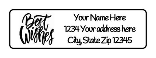 400 Best Wishes Personalized Return Address Labels 1//2 inch by 1 3//4 inch