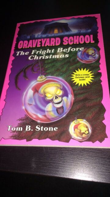 Graveyard School: The Fright Before Christmas No. 15 by Tom B. Stone