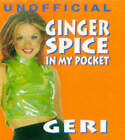 Ginger Spice in My Pocket (Geri) by Pan Macmillan (Hardback, 1997)