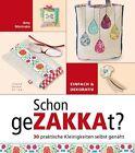 Schon geZAKKAt? von Amy Morinaka (2013, Taschenbuch)