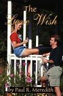 The Love Wish by Paul R Meredith (Paperback / softback, 2002)