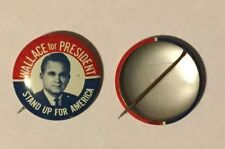 2 GEORGE (JORGE) WALLACE for PRESIDENT STAND UP AMERICA  PINS ..GET 2, COLLECT
