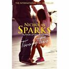 Two by Two by Nicholas Sparks (Hardback, 2016)