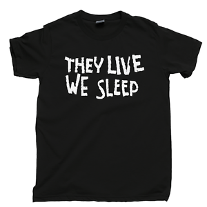 They-Live-We-Sleep-T-Shirt-Rowdy-Roddy-Piper-Sunglasses-John-Carpenter-Movie-Tee