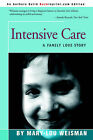 Intensive Care: A Family Love Story by Mary Lou Weisman (Paperback / softback, 2000)