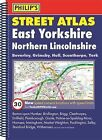 Philip's Street Atlas East Yorkshire and Northern Lincolnshire by Octopus Publishing Group (Spiral bound, 2015)
