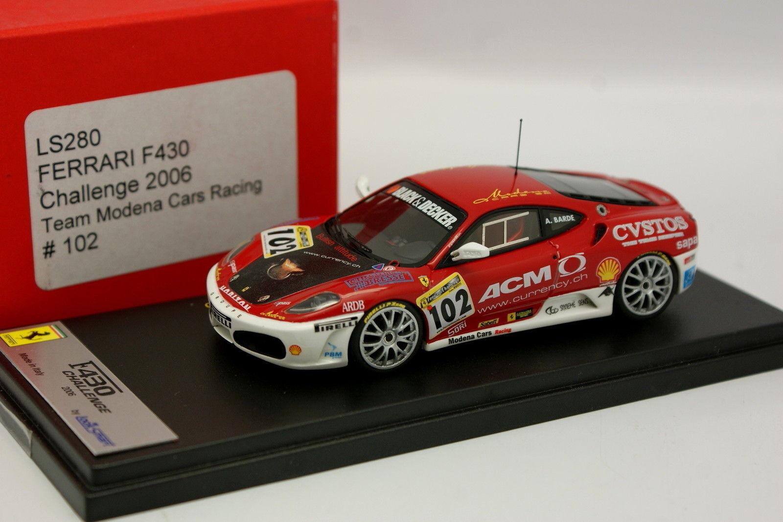 Looksmart 1 43 - Ferrari F430 Challenge 2006 Team Modena Cars Racing N°102