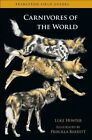 Carnivores of the World by Luke Hunter (Paperback, 2011)