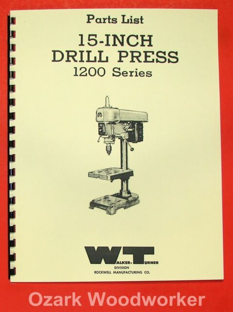 Walker Turner 1200 15 Drill Press Parts Manual 0742 Ebay