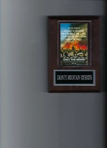 Details about GRANITE MOUNTAIN HOTSHOTS PLAQUE MOVIES ONLY THE BRAVE FIRE  FIGHTERS