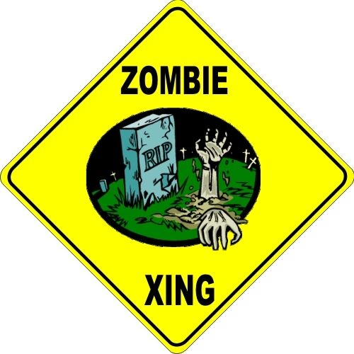 """13/"""" x 13/"""" ZOMBIE sign Funny Collectibles Crossing Xing-1"""