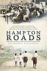 Hampton Roads:: Remembering Our Schools by The Norfolk Historical Society, Cassandra Newby-Alexander, Sonja Yaco, Jeffrey Littlejohn, Charles H Ford (Paperback / softback, 2009)