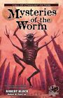 Mysteries of the Worm: Earle Tales of the Cthulhu Mythos by Robert Bloch (Paperback / softback, 2009)