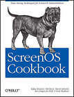 ScreenOS Cookbook by Stefan Brunner, Sunil Wadhwa, Vik Davar, David Delcourt, Ken Draper, Joe Kelly (Paperback, 2008)