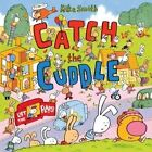 Catch the Cuddle by Mike Smith (Paperback, 2015)