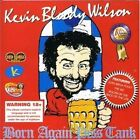 Born Again Piss Tank 9317608100126 by Kevin Bloody Wilson CD