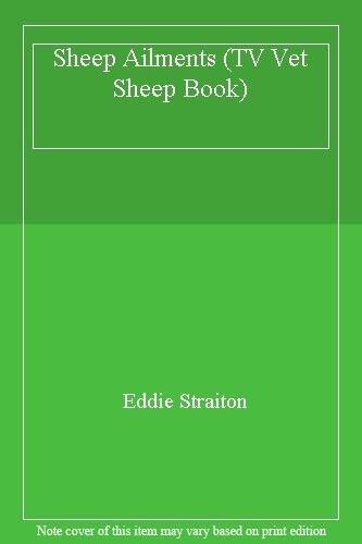 Sheep Ailments (TV Vet Sheep Book)-Eddie Straiton