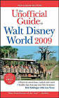 The Unofficial Guide to Walt Disney World: 2009 by Bob Sehlinger (Paperback, 2008)