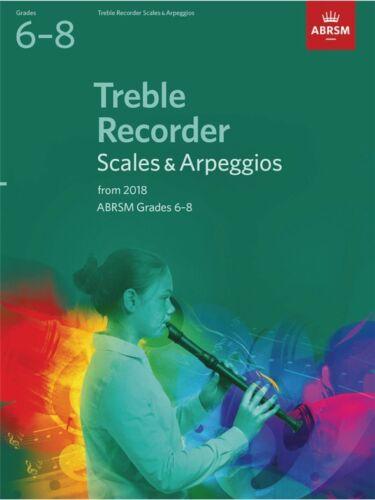 ABRSM Treble Recorder Scales /& Arpeggios Grades 6-8 from 2018 Same Day P+P