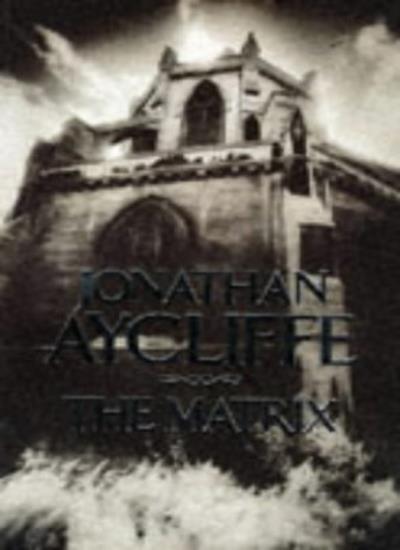 The Matrix,Jonathan Aycliffe