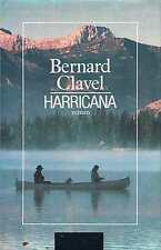 Harricana  Bernard Clavel   Albin Michel