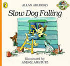 Slow Dog Falling by Allan Ahlberg (Paperback, 1999)