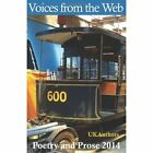 Voices from the Web Anthology 2014 by Various (Paperback / softback, 2013)