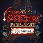 Bob Sinclar Pure Pacha - Paris by Night CD