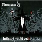 The Gothsicles - Industrialites & Magic (2013)