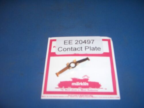 EE 20497 Marklin Contact Plate for 3007