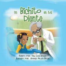 Un Bichito En Mi Diente (Spanish Edition)