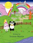 Amanda and The Magic Toy Panda Episode 1 by Yvonne Martin 9781453544648