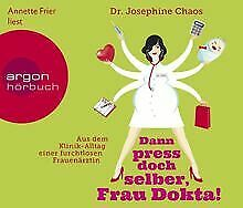 Dann-press-doch-selber-Frau-Dokta-Aus-dem-Klinik-Allt-Buch-Zustand-gut