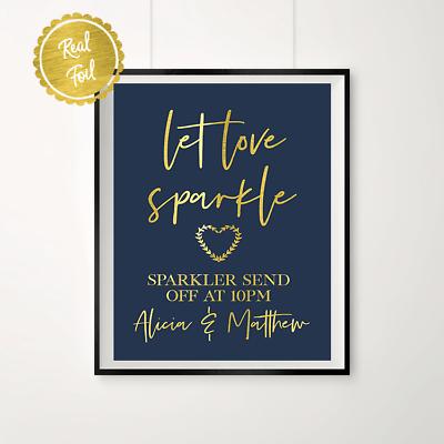 Real gold foil print //// Sparkler send off sign engagement Let love sparkle