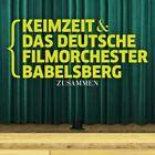 Zusammen  von  Deutsches Filmorchester Babelsberg,Keimzeit  (CD, 2014)