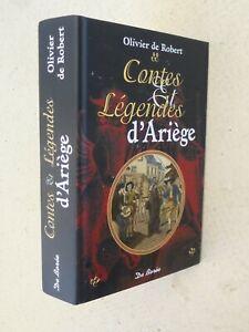 CONTES ET LEGENDES D'ARIEGE - Olivier de Robert