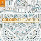 Colour the World: Create Beautiful Artwork Inspired by the Greatest Places on Earth by Rough Guides (Paperback, 2015)