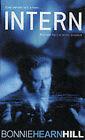 Intern by Bonnie Hearn Hill (Paperback, 2003)
