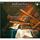 Jacob van Eyck - : Der Fluyten Lust-hof (The Flute's Garden of Delights) [Selected Works] (2007)