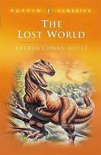 The Lost World: Being an Account of the Recent Amazing Adventures of Professor E