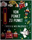 Klein anfangen, groß rauskommen - Von Punkt zu Punkt von Parragon GmbH (2016, Taschenbuch)