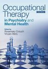 Occupational Therapy in Psychiatry and Mental Health by John Wiley & Sons Inc (Paperback, 2014)